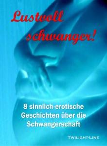 Lustvoll schwanger!  (Coverbild)